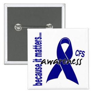 CFS Chronic Fatigue Syndrome Awareness 15 Cm Square Badge