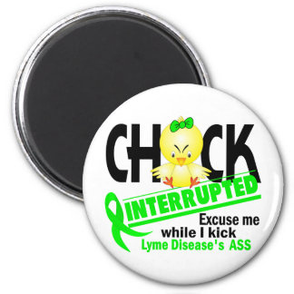 Chick Interrupted 2 Lyme Disease 6 Cm Round Magnet