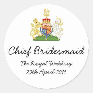 Chief Bridesmaid - fun Royal wedding memorabilia Round Sticker