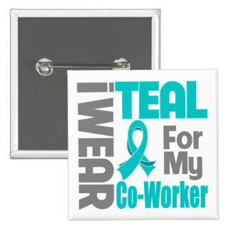 Co-Worker - Teal Ribbon Ovarian Cancer Support 15 Cm Square Badge