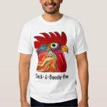 Cock-A-Doodle-Doo Tee Shirts