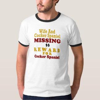Cocker Spaniel & Wife Missing Reward For Cocker Sp Tee Shirts