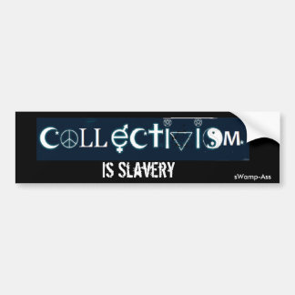 Coexist Collectivism Is Slavery Bumper Sticker