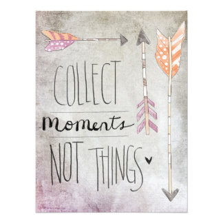 Collect Moments Not Things Photograph