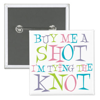 Colorful Buy Me A Shot 15 Cm Square Badge
