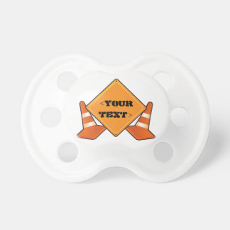 CONSTRUCTION ROAD SIGN CUSTOMIZABLE BABY PACIFIERS