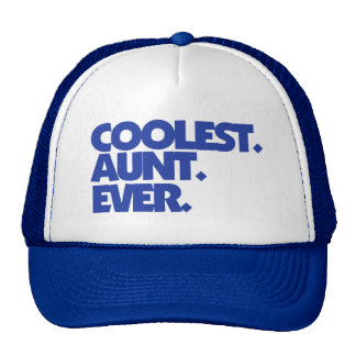 Coolest Aunt Ever Cap