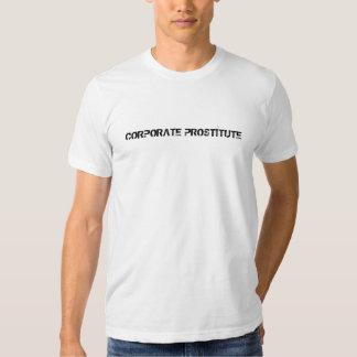 CORPORATE PROSTITUTE TEE SHIRT