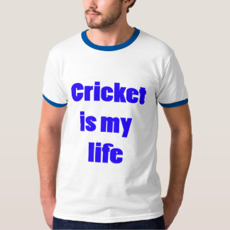 Cricket is my life T-Shirt