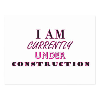 Currently Under Construction Postcard