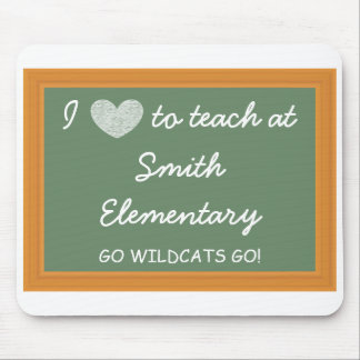 Customizable I Love to Teach at... Mouse Pad