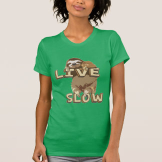 Cute Sloth - LIVE SLOW T Shirts