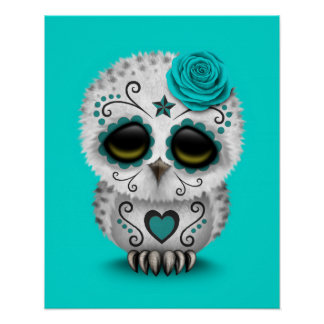 Cute Teal Day of the Dead Sugar Skull Owl Blue Poster