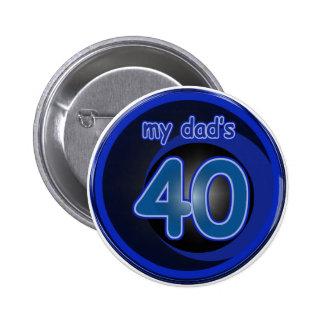 Dad's 40th Birthday 6 Cm Round Badge