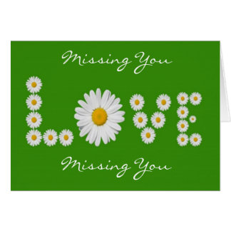 Daisies Love Missing You Greeting Card (Verse)