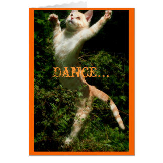 Dance like no one is looking, Dance... Greeting Card