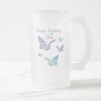 Dancing Butterflies, Happy Birthday   Mum Frosted Glass Mug