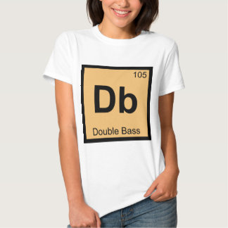 Db - Double Bass Music Chemistry Periodic Table Shirt