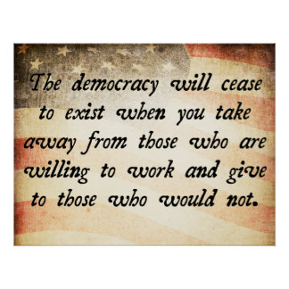 Democracy Will Cease to Exist Quote Poster