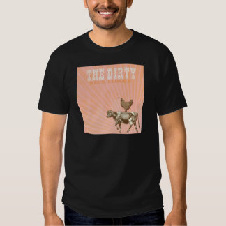 Dirty Animals, Brown Chicken Brown Cow T-shirts
