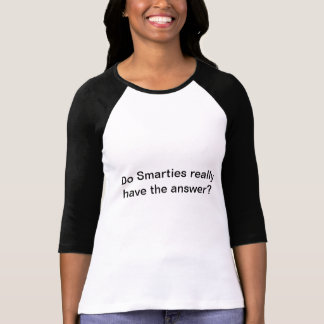 Do Smarties really have the answer Ladies top Tees