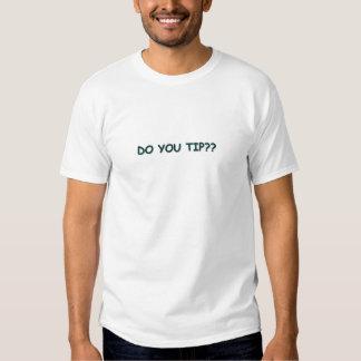 Do You Tip? Tshirt