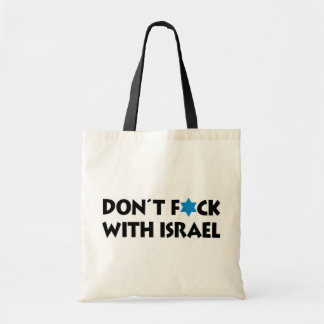 Don't F*ck With Israel - Jewish Pride Budget Tote Bag