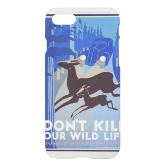 Don't Kill Our Wildlife Vintage WPA FAP iPhone 7 Case