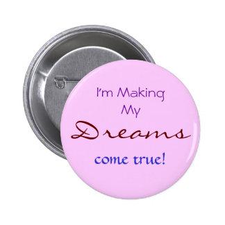 Dreams 6 Cm Round Badge