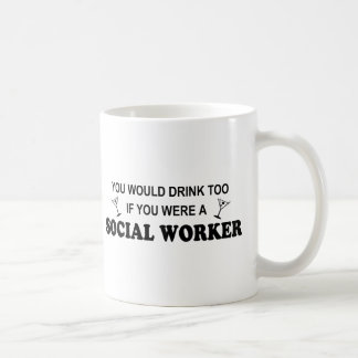 Drink Too - Social Worker Basic White Mug