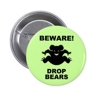 Drop Bears! 6 Cm Round Badge