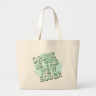 Drunk is the New Sober Jumbo Tote Bag