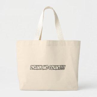 Drunk No Count...!! Jumbo Tote Bag