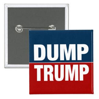 """""""DUMP TRUMP"""" 15 CM SQUARE BADGE"""