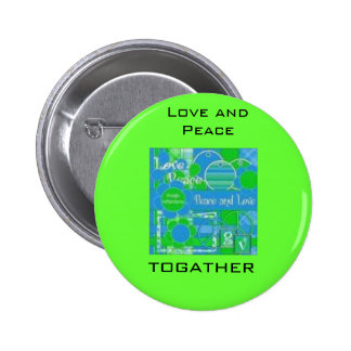 earth peace pic, Love and Peace, togather 6 Cm Round Badge