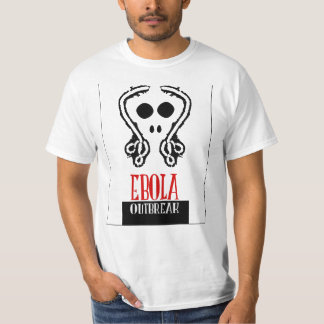 Ebola outbreak dramatic but funny tshirt