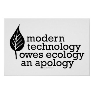 Ecology / Technology Quote Poster