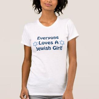 Everyone Loves A Jewish Girl Shirt