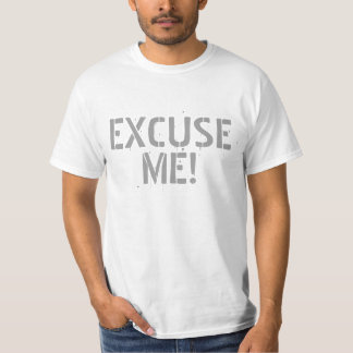 EXCUSE ME! shirts & jackets