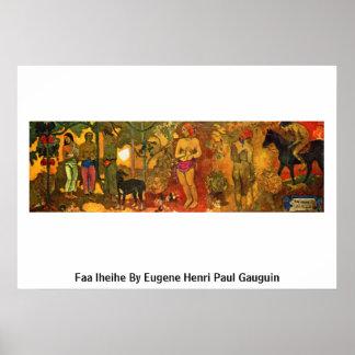 Faa Iheihe By Eugene Henri Paul Gauguin Poster