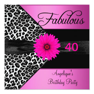 Fabulous 40 Birthday Party Hot Pink Leopard 13 Cm X 13 Cm Square Invitation Card