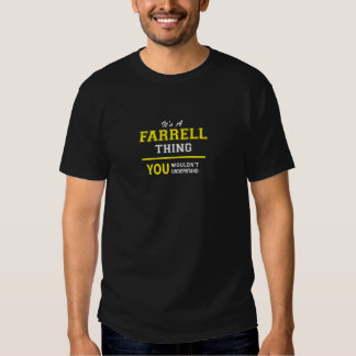 FARRELL thing Tee Shirts