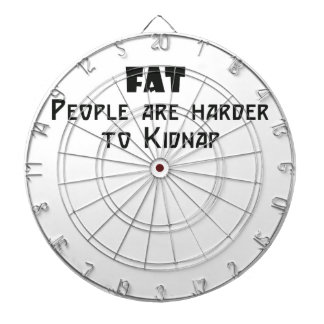 fat people are harder to kidnap dart boards