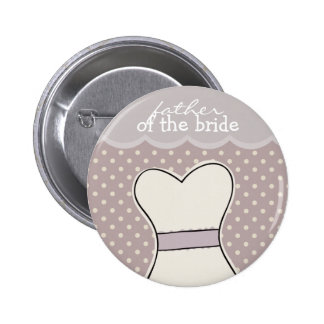 Father of the Bride -- Wedding dress // PURPLE 6 Cm Round Badge