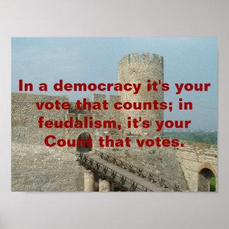 Feudalism vs Democracy Poster