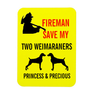 Fireman Save My Two Weimaraners Fire Safety Rectangular Photo Magnet