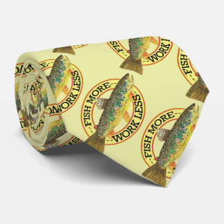 FISH MORE - WORK LESS Brown Trout Fisherman's Tie