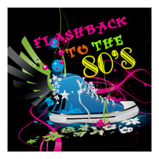 Flashback To The 80's Neon Sneaker Poster
