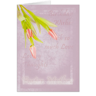 Foster Mother Birthday card, with tulips Greeting Card