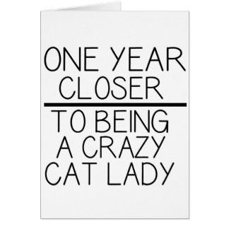 Funny birthday card - Crazy cat lady.